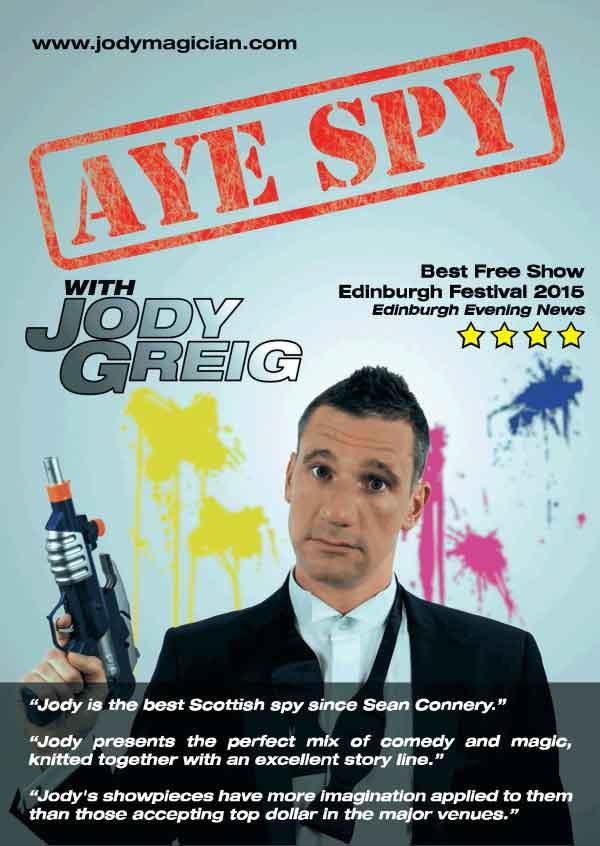 Jody Greig - Aye Spy Stage Show